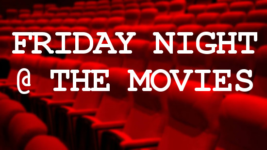 CPW Friday Night @ the Movies