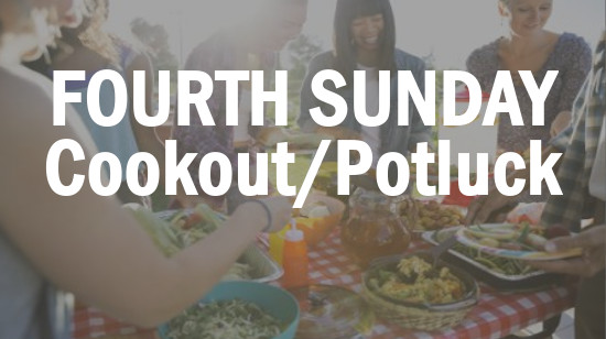 CPW Fourth Sunday Potluck & Cookout